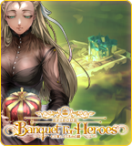Episode:Banquet For Heroes 特設サイト